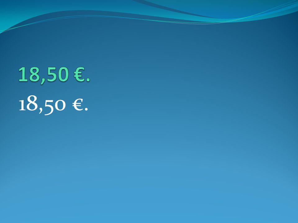 18,50 €.