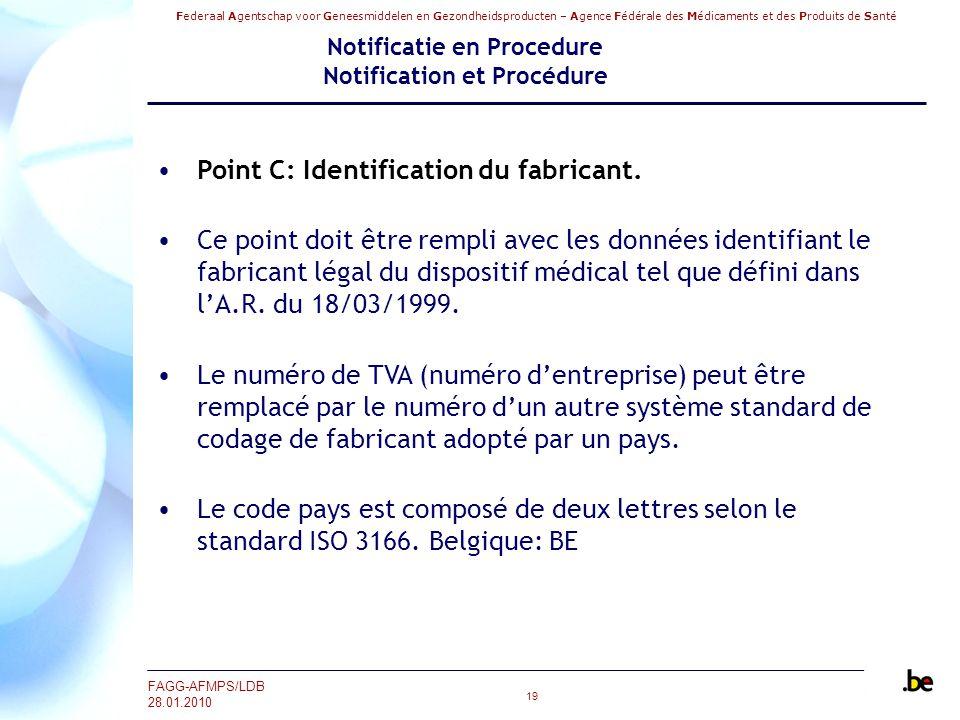 Federaal Agentschap voor Geneesmiddelen en Gezondheidsproducten – Agence Fédérale des Médicaments et des Produits de Santé FAGG-AFMPS/LDB 28.01.2010 1