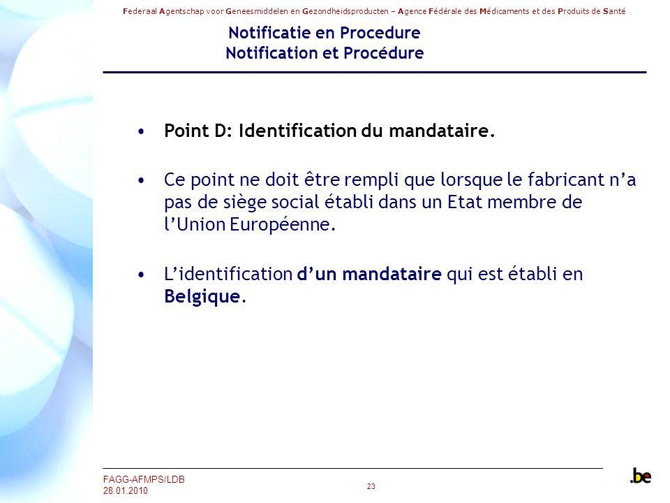 Federaal Agentschap voor Geneesmiddelen en Gezondheidsproducten – Agence Fédérale des Médicaments et des Produits de Santé FAGG-AFMPS/LDB 28.01.2010 2