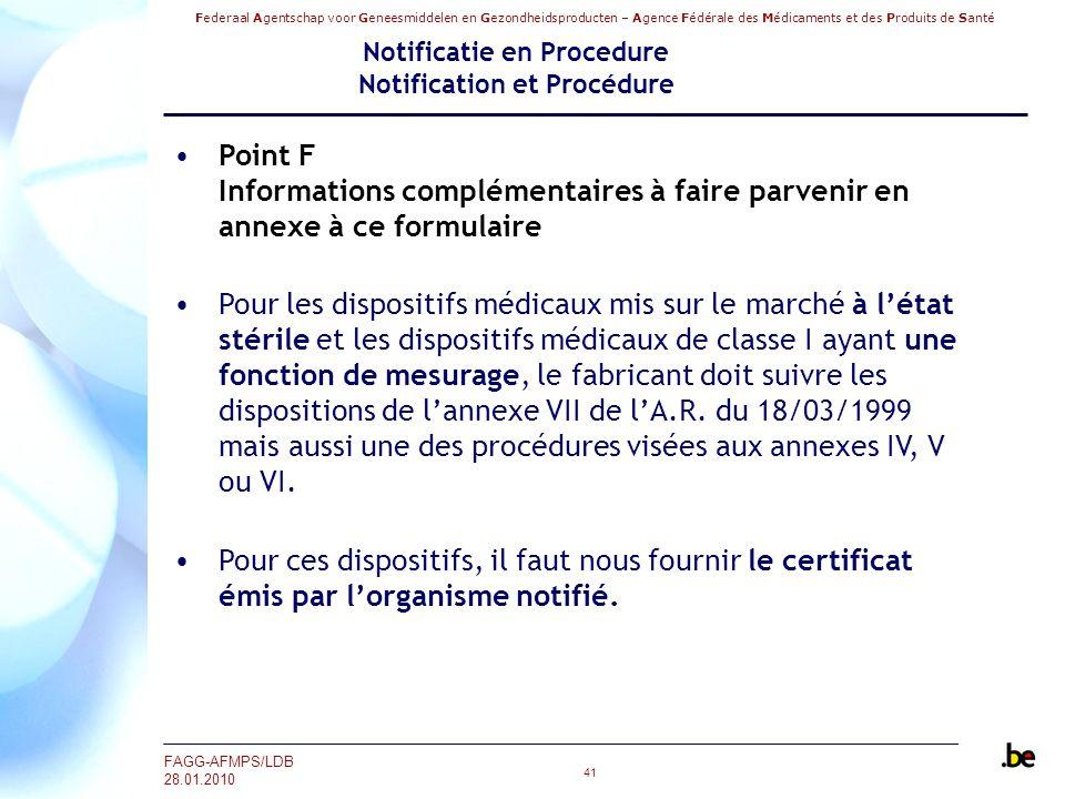 Federaal Agentschap voor Geneesmiddelen en Gezondheidsproducten – Agence Fédérale des Médicaments et des Produits de Santé FAGG-AFMPS/LDB 28.01.2010 4