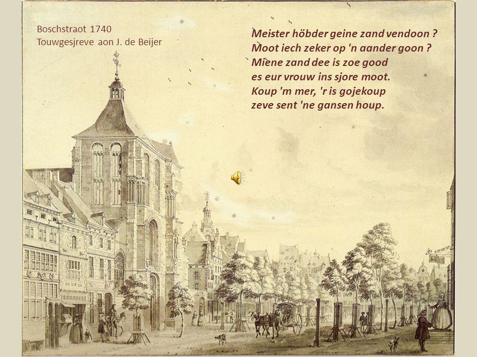 Sint Pieter 1670 J.de Grave Sint Pieter 1670 J. De Grave Oreij, oreij de Pieterstraot is hijj De Raomstraot kin m'ch stikke Dao goeje ze d'ch mèt brik