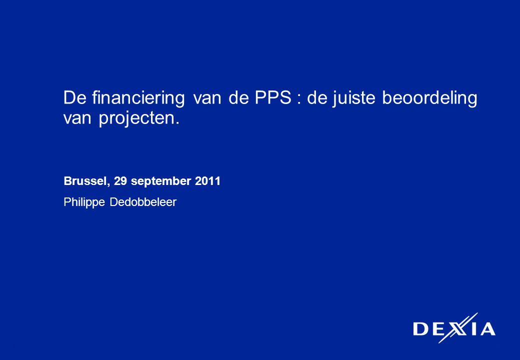 1 De financiering van de PPS : de juiste beoordeling van projecten.