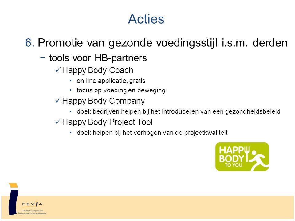 6. Promotie van gezonde voedingsstijl i.s.m.