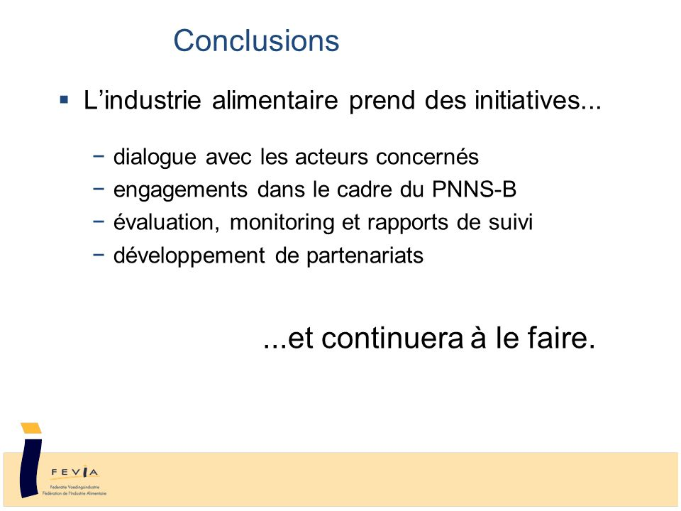  L'industrie alimentaire prend des initiatives...