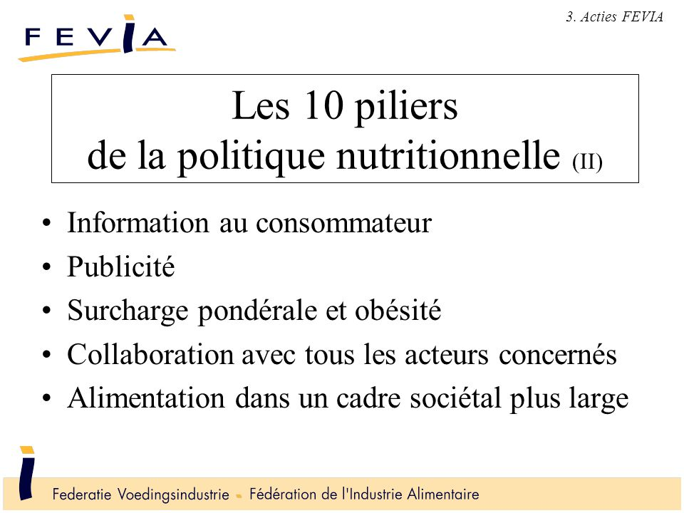 Reclamecode (I) Nutritionele of gezondheidsbeweringen Moeten wetenschappelijk kunnen bewezen worden Gezonde levenswijze Niet aansporen tot buitensporig verbruik Ontwikkeld in samenwerking met de Unie van de Belgische Adverteerders (UBA) en onder controle van de Jury voor Ethische Reclamepraktijken (JEP) vanaf 1 mei 2005 3.