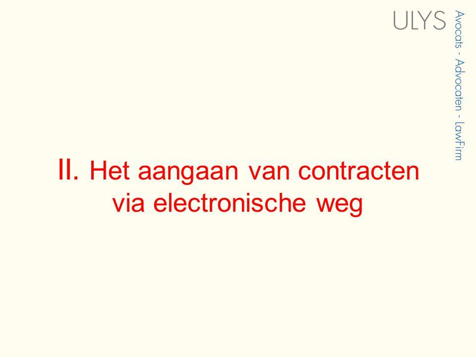 II. Het aangaan van contracten via electronische weg