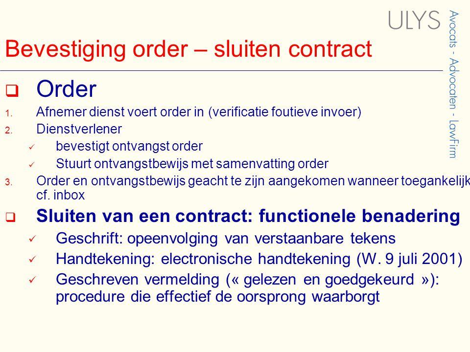 Bevestiging order – sluiten contract  Order 1.