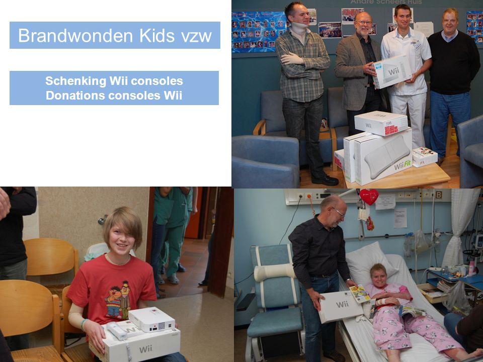 Brandwonden Kids vzw Schenking Wii consoles Donations consoles Wii