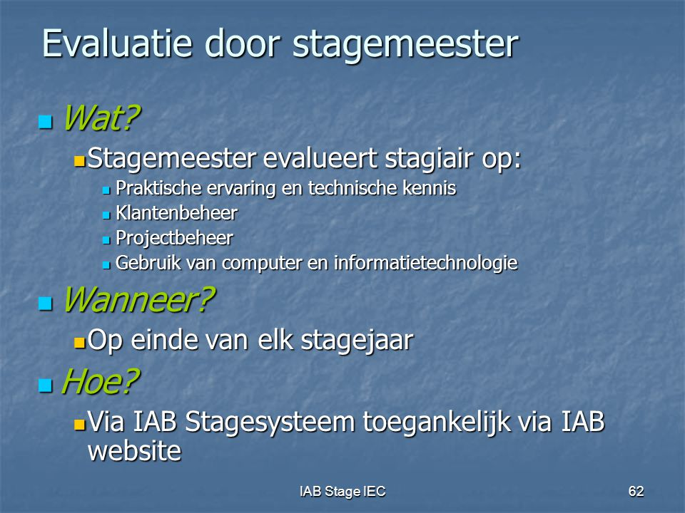 IAB Stage IEC62 Evaluatie door stagemeester Wat. Wat.
