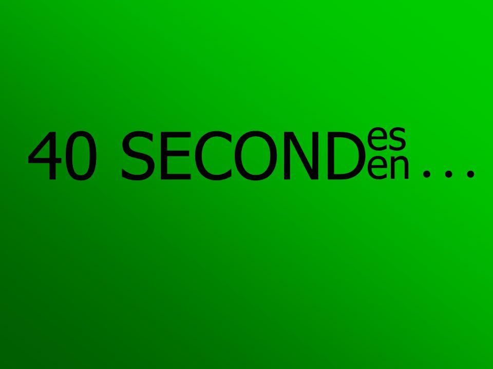 40 SECOND es en …