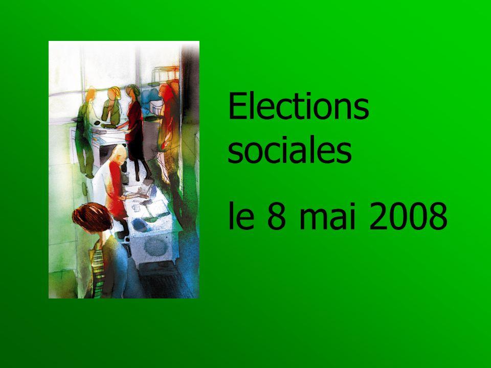Elections sociales le 8 mai 2008