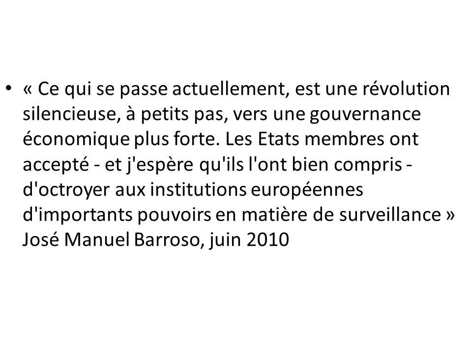 « Ce qui se passe actuellement, est une révolution silencieuse, à petits pas, vers une gouvernance économique plus forte. Les Etats membres ont accept