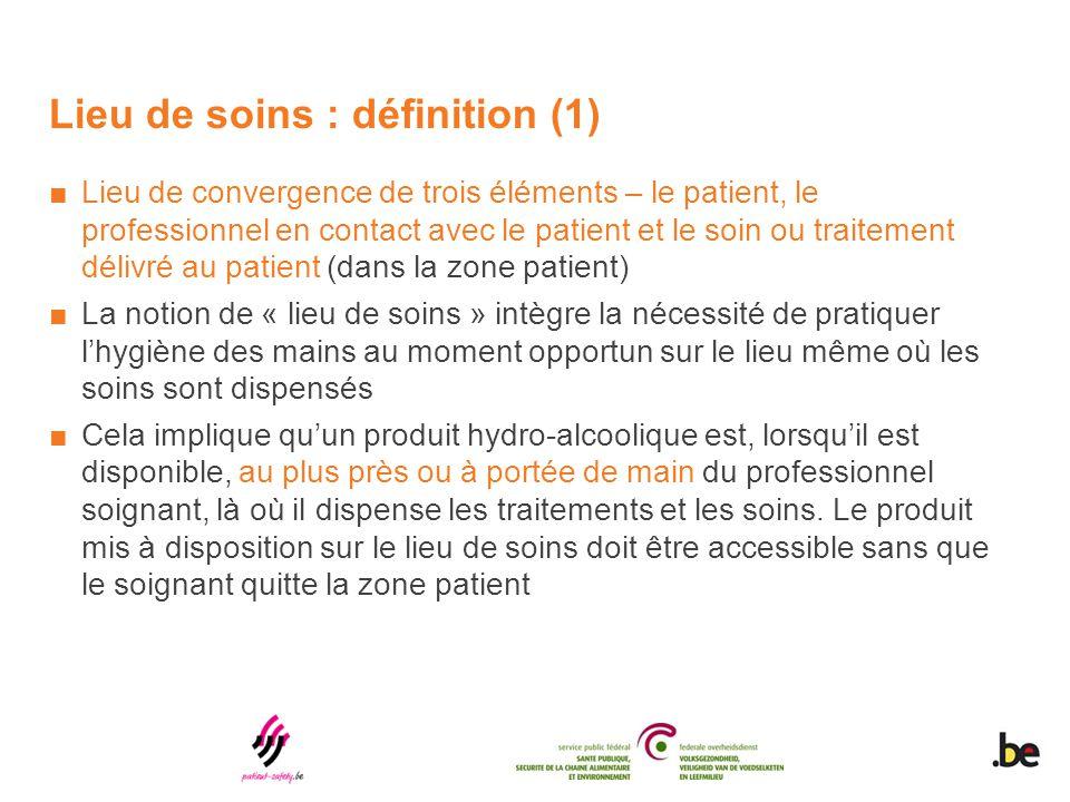 Lieu de soins : définition (1) ■Lieu de convergence de trois éléments – le patient, le professionnel en contact avec le patient et le soin ou traiteme
