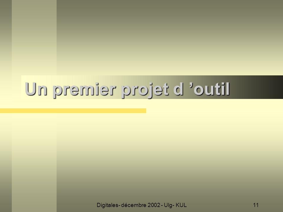 Digitales- décembre 2002 - Ulg- KUL11 Un premier projet d 'outil
