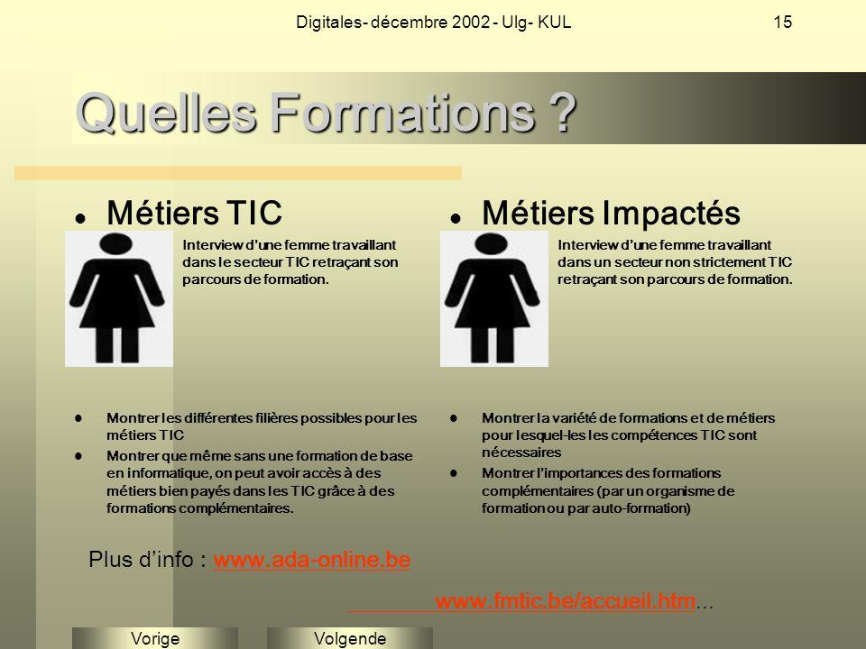 VolgendeVorige Digitales- décembre 2002 - Ulg- KUL15 Quelles Formations .