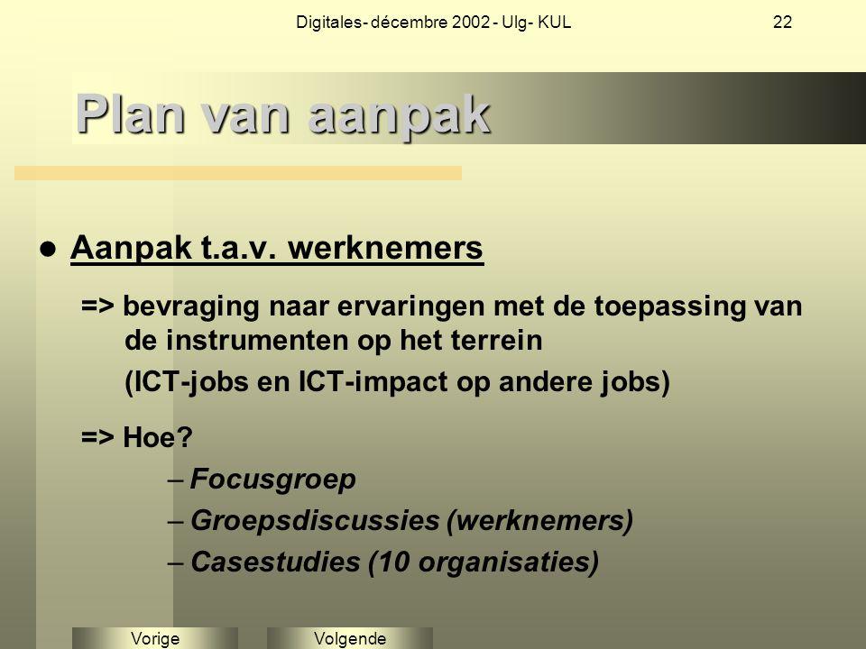 VolgendeVorige Digitales- décembre 2002 - Ulg- KUL22 Plan van aanpak Aanpak t.a.v.