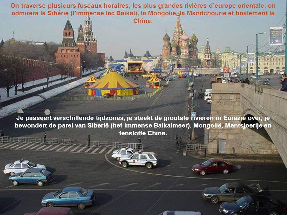 Les 3 routes du réseau transibérien sont : De 3 routes van de Transsiberische spoorlijn: Moscou – Pékin via Mongolie Moscou – Irkoutsk – Ulan-Bator –