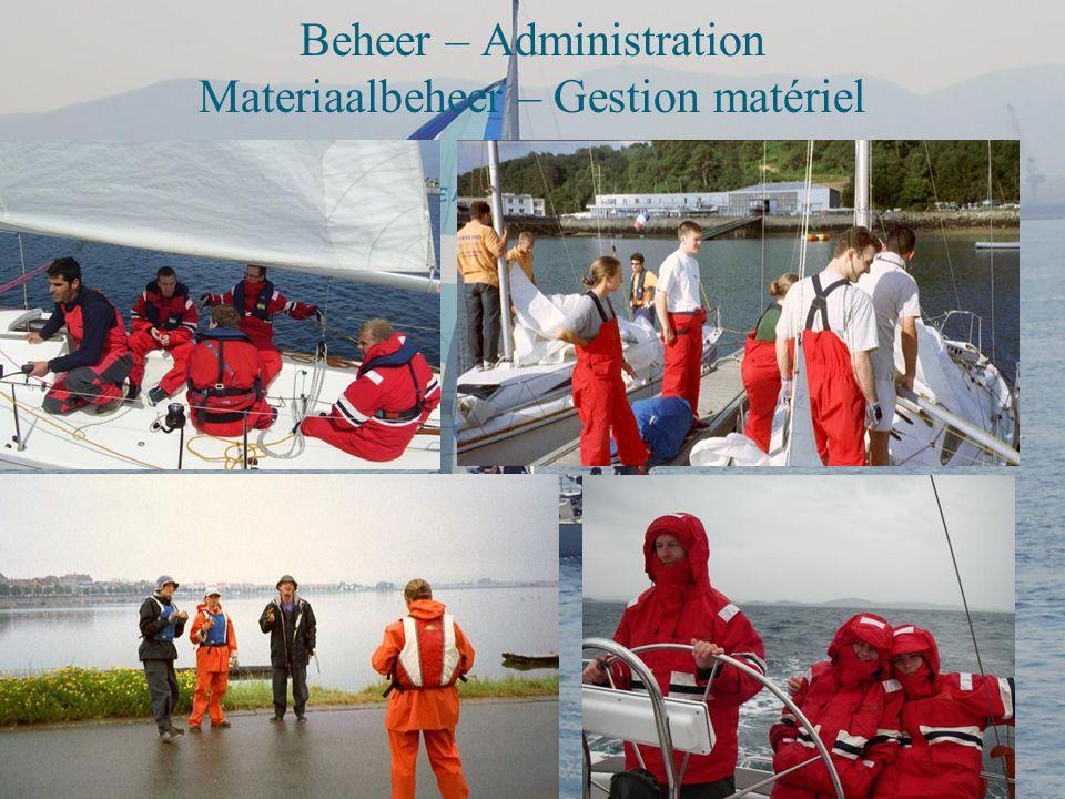 Beheer - Administration ( Penningmeester + Secretaris) + Alumni - (Trésorier + Secrétaire) + Alumni Responsable de notre caisse – Verantwoordelijke va