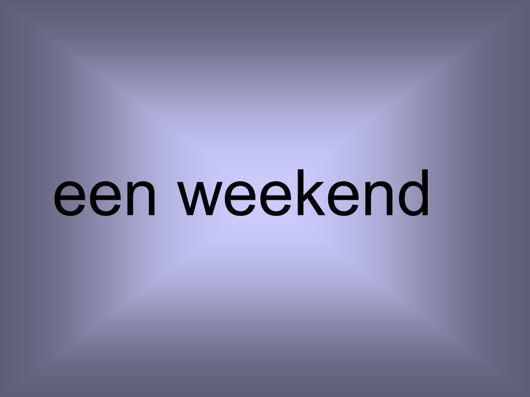 een weekend