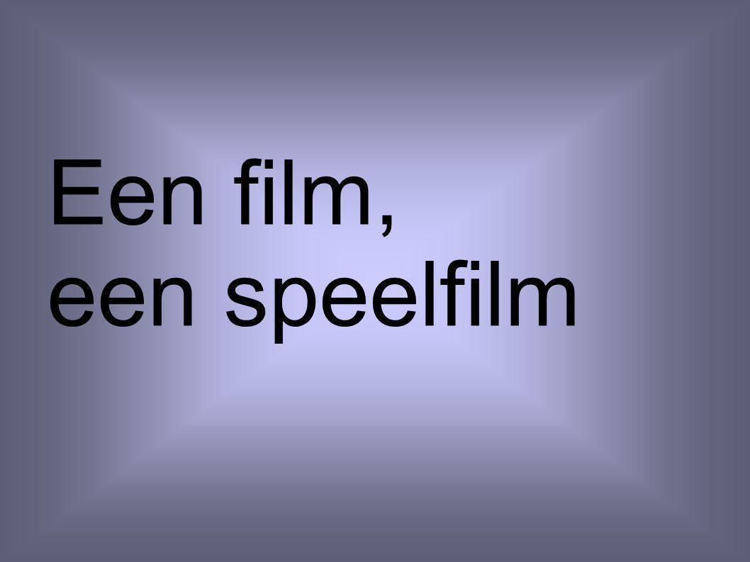 Een film, een speelfilm