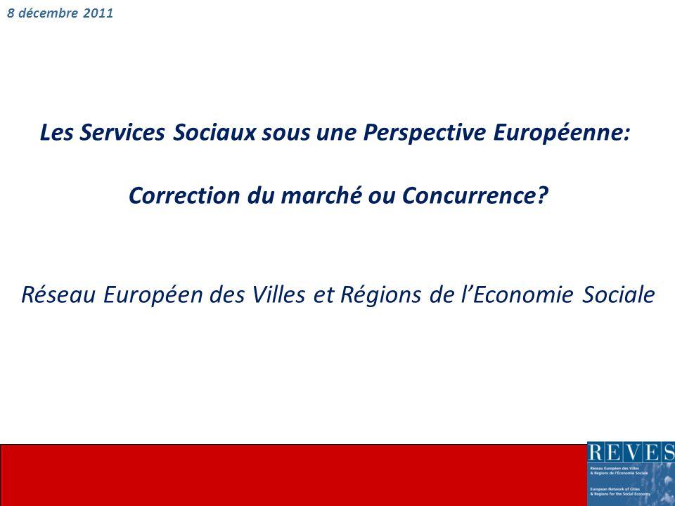 Les Services Sociaux sous une Perspective Européenne: Correction du marché ou Concurrence.