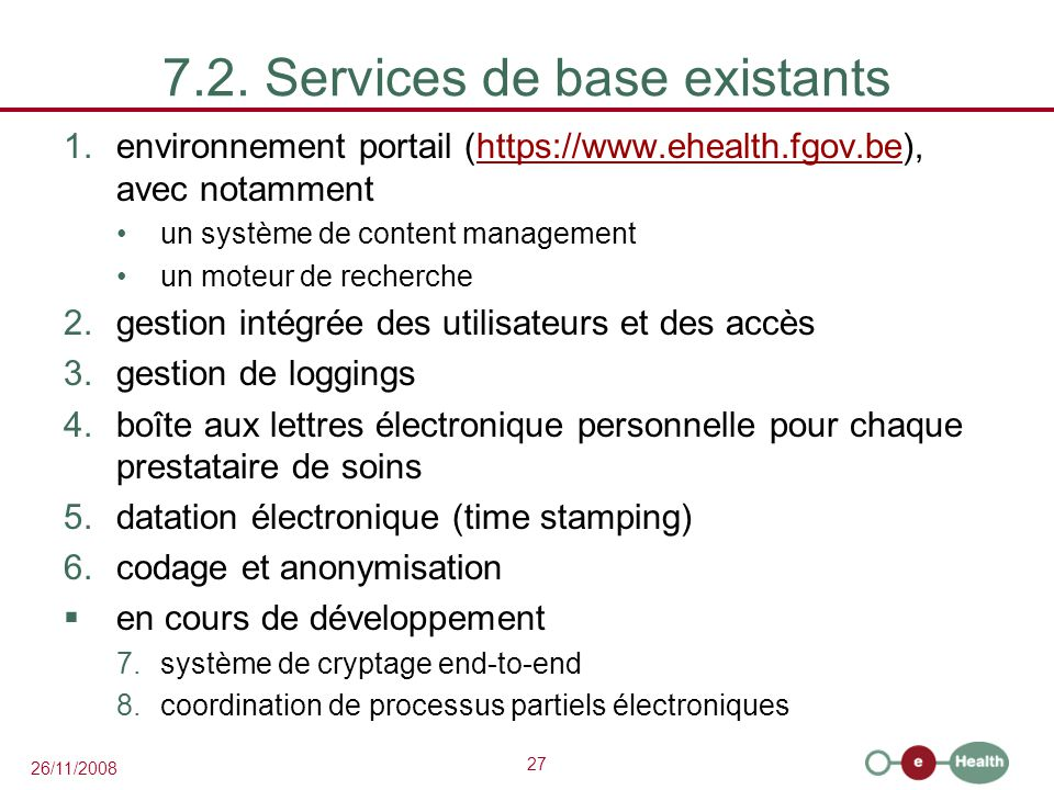 28 26/11/2008 7.2. Services de base existants