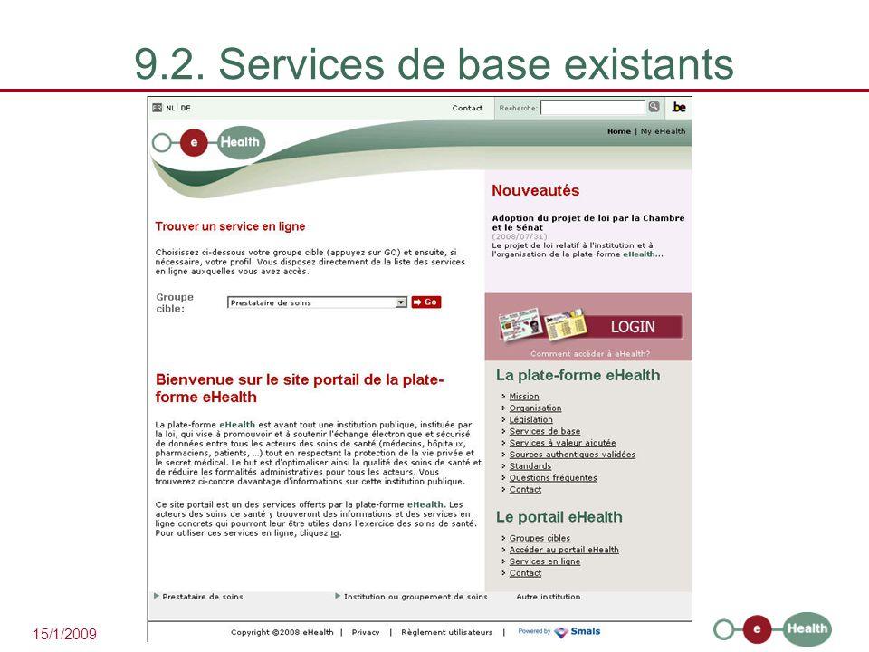 30 15/1/2009 9.2. Services de base existants