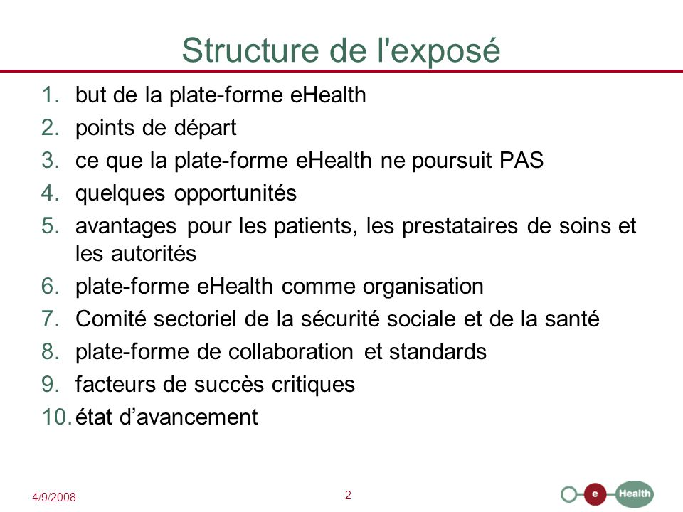 3 4/9/2008 1.Objectif plate-forme eHealth  comment .