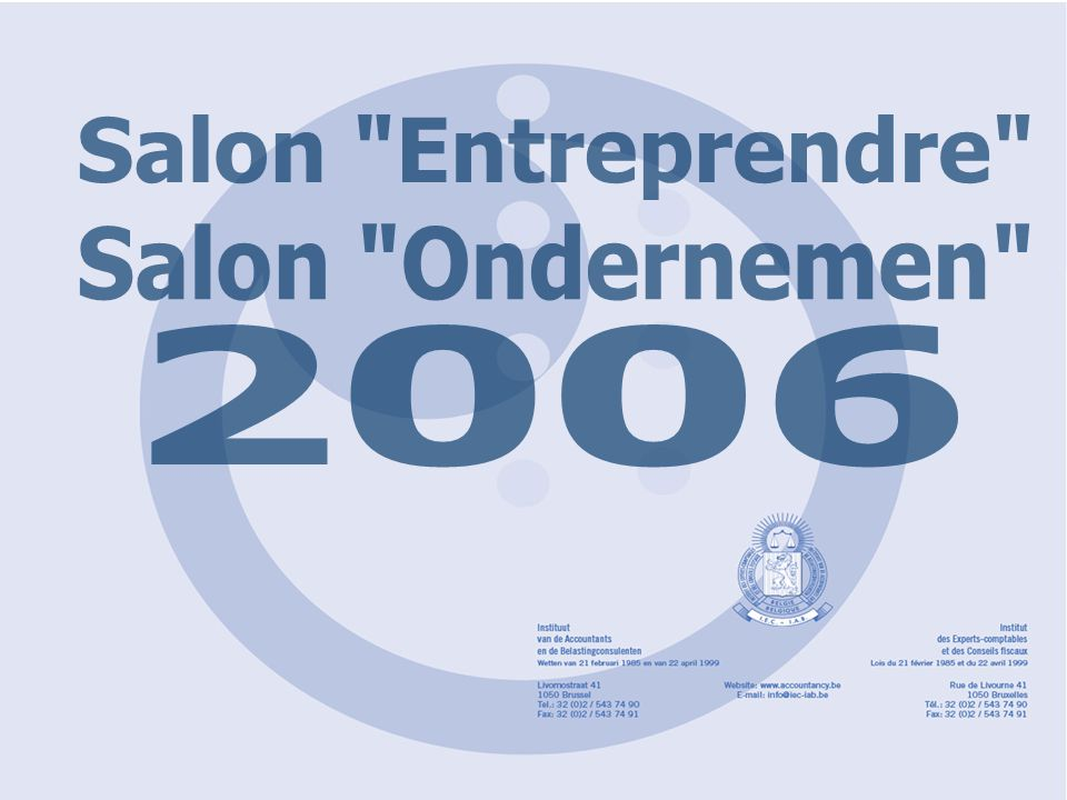 'Entreprendre'2006 'Ondernemen' Bij een onafhankelijke dienst van de FOD : contactpunt Reden : - onafhankelijkheid - geen controlebevoegdheid van deze dienst