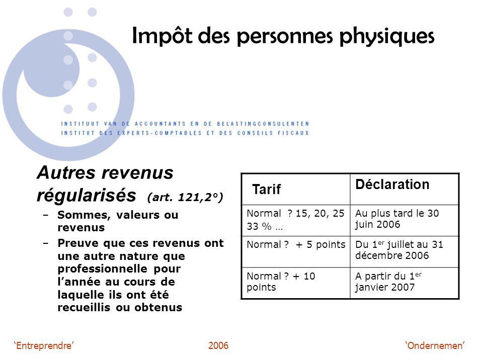 'Entreprendre'2006 'Ondernemen' Impôt des personnes physiques Autres revenus régularisés (art.