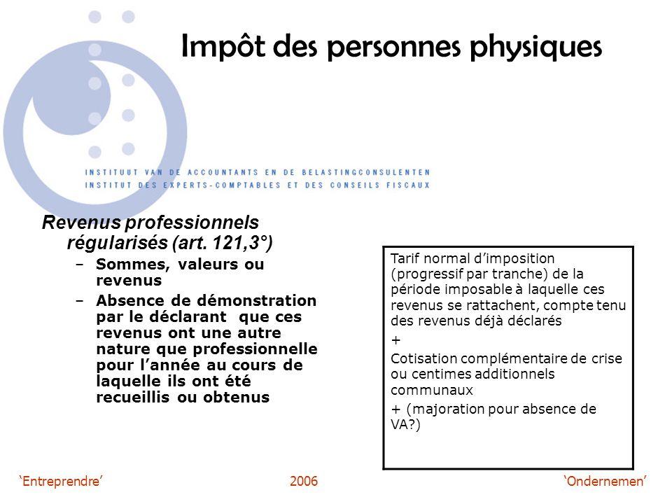 'Entreprendre'2006 'Ondernemen' Impôt des personnes physiques Revenus professionnels régularisés (art.