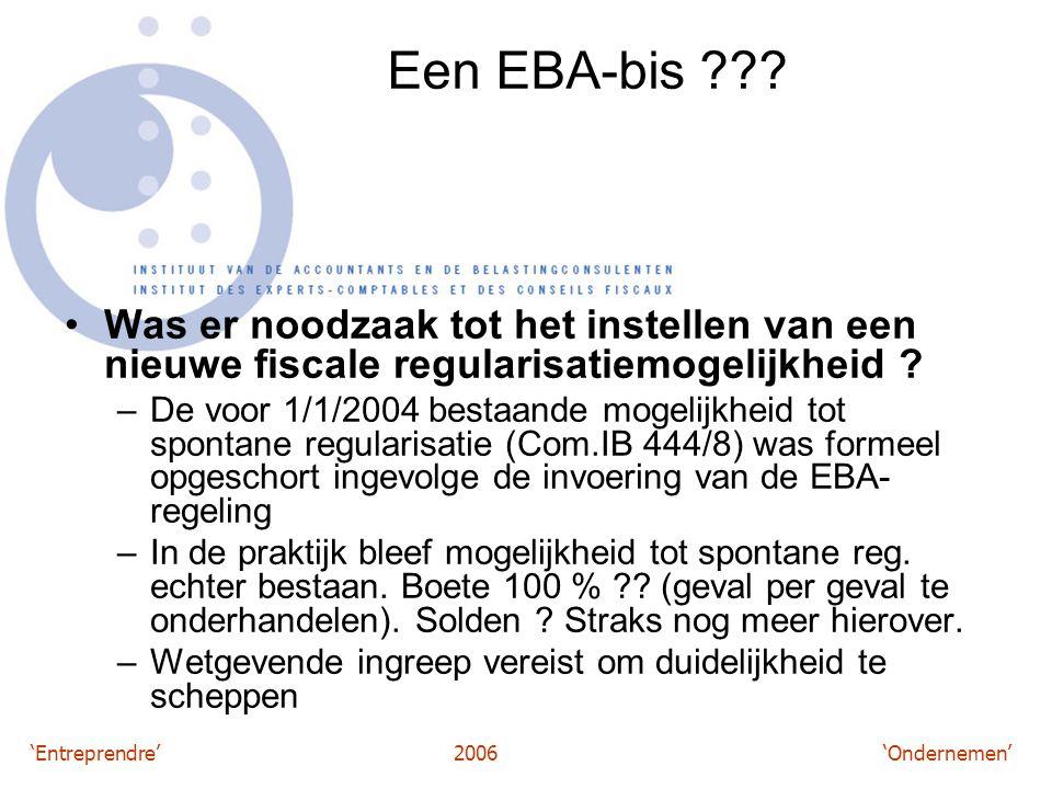 'Entreprendre'2006 'Ondernemen' Een EBA-bis .