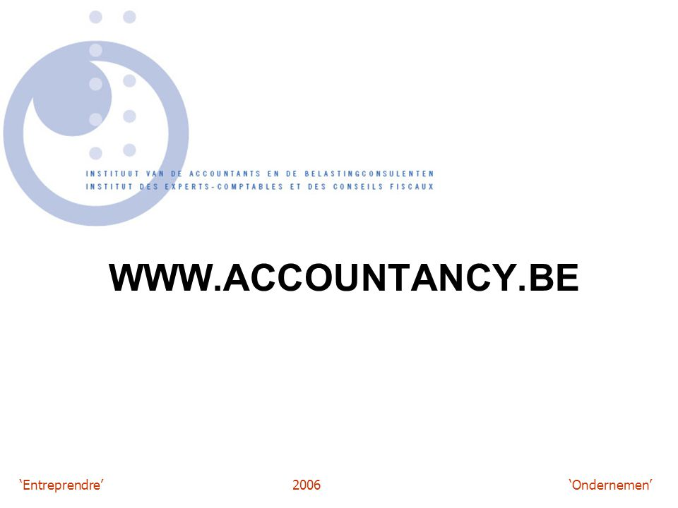 'Entreprendre'2006 'Ondernemen' WWW.ACCOUNTANCY.BE