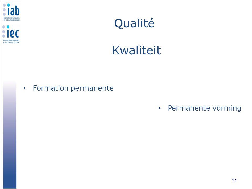 Qualité Kwaliteit Formation permanente 11 Permanente vorming