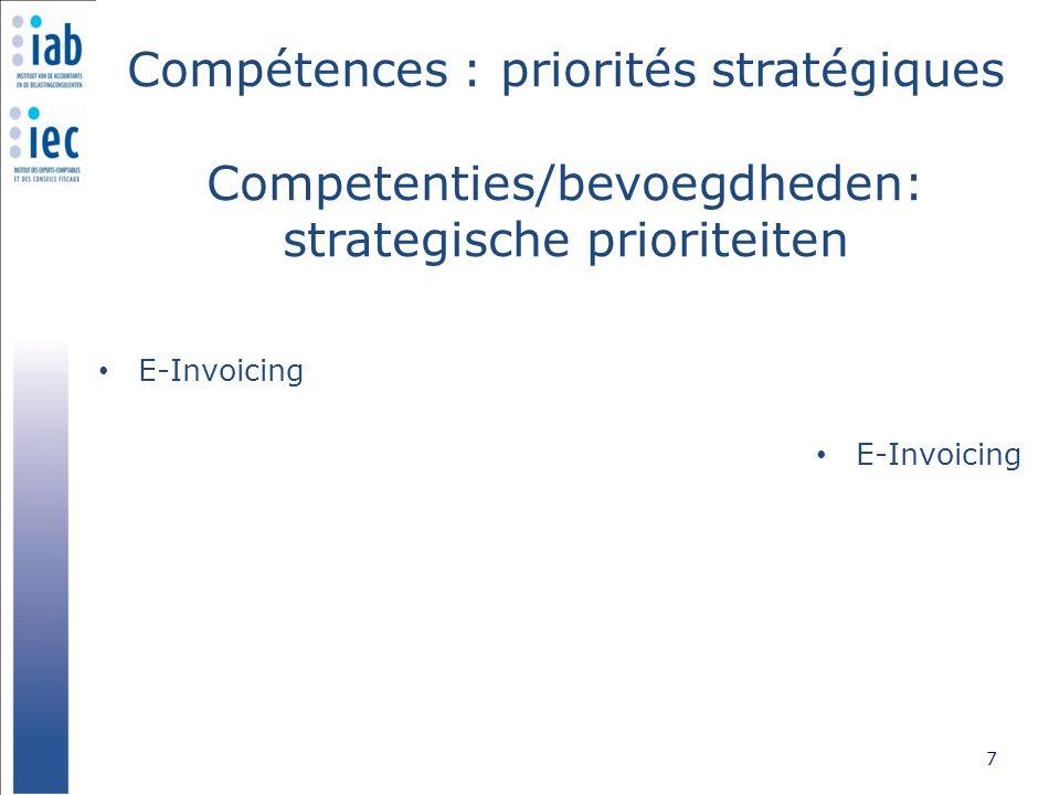 Compétences : priorités stratégiques Competenties/bevoegdheden: strategische prioriteiten Matières préférentielles 8 Voorkeurmateries