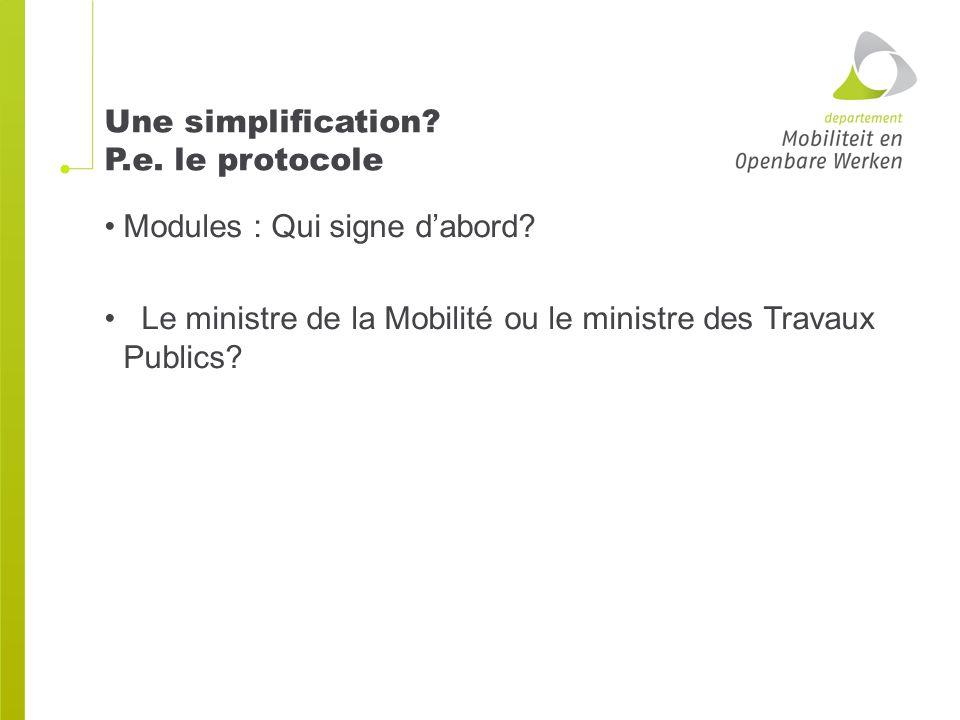 Une simplification. P.e. le protocole Modules : Qui signe d'abord.