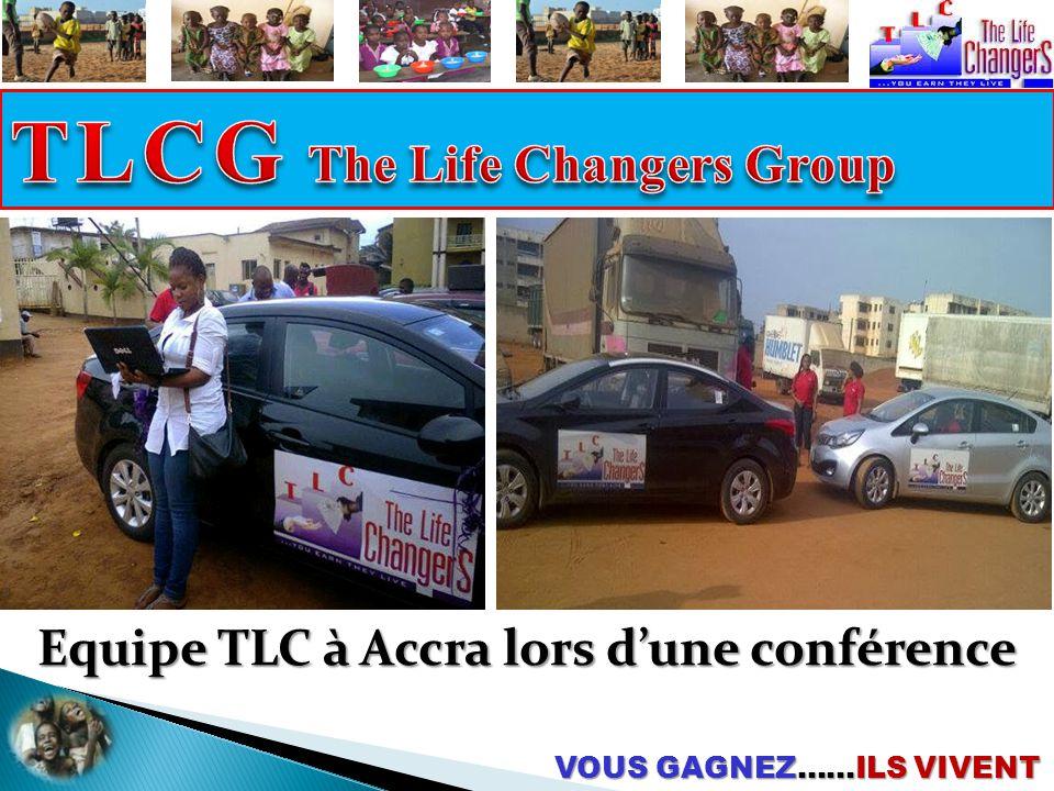 VOUS GAGNEZ……ILS VIVENT Equipe TLC à Accra lors d'une conférence