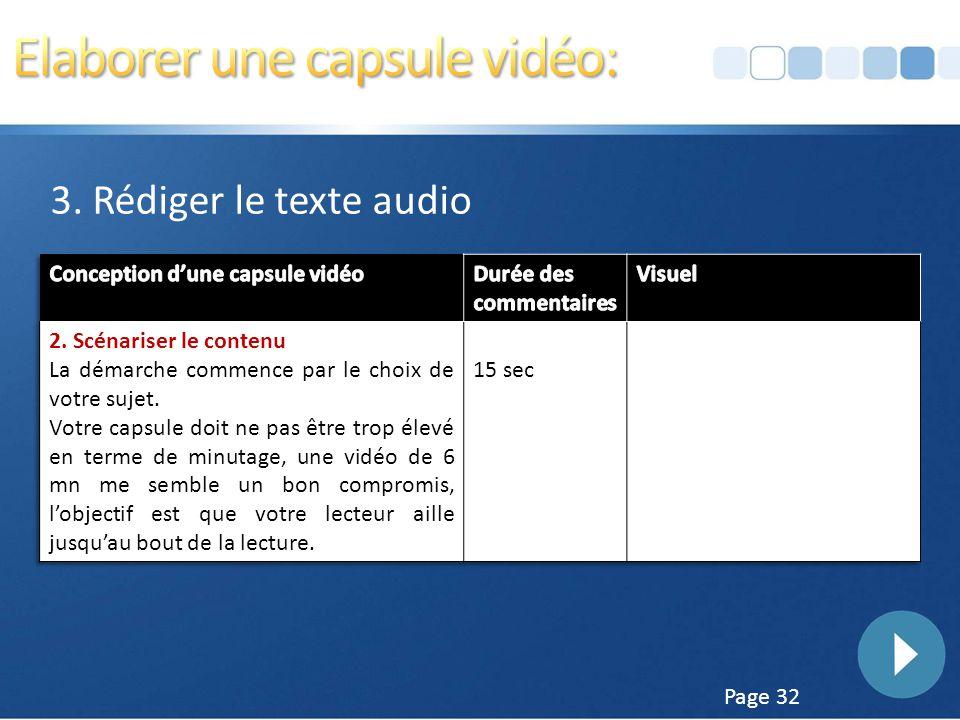 Page 31 3. Rédiger le texte audio Nous fabriquerons un tableau à 3 colonnes