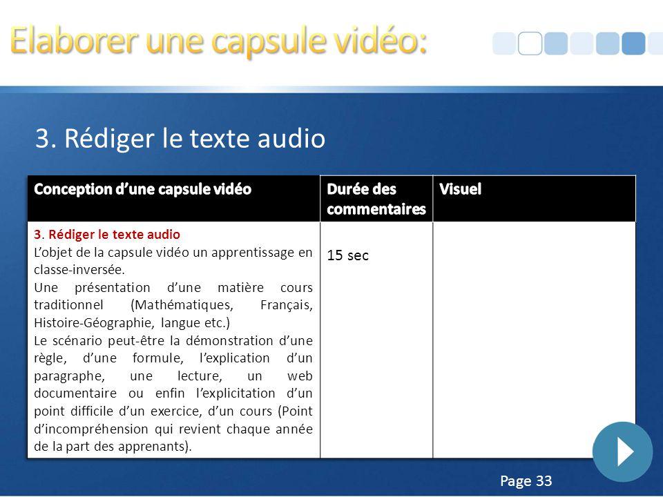 Page 32 3. Rédiger le texte audio