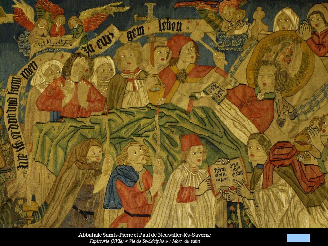 Abbatiale Saints-Pierre et Paul de Neuwiller-lès-Saverne Tapisserie (XVIe) « Vie de St-Adelphe » : Mort du saint