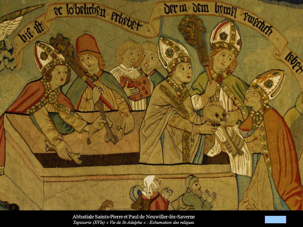 Abbatiale Saints-Pierre et Paul de Neuwiller-lès-Saverne Tapisserie (XVIe) « Vie de St-Adelphe » : Exhumation des reliques