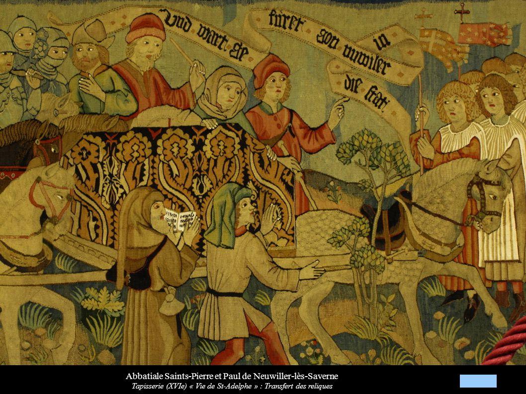 Abbatiale Saints-Pierre et Paul de Neuwiller-lès-Saverne Tapisserie (XVIe) « Vie de St-Adelphe » : Transfert des reliques