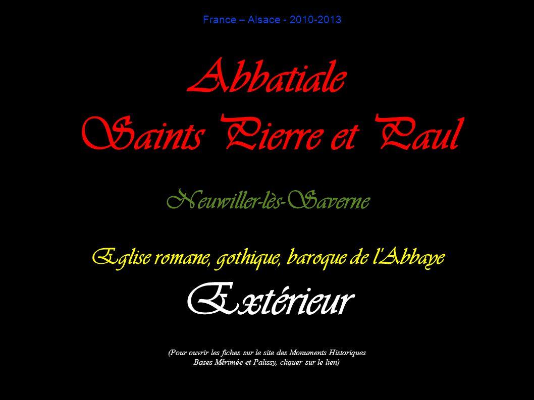 France – Alsace - 2010-2013 Abbatiale Saints Pierre et Paul Neuwiller-lès-Saverne Eglise romane, gothique, baroque de l'Abbaye Extérieur (Pour ouvrir