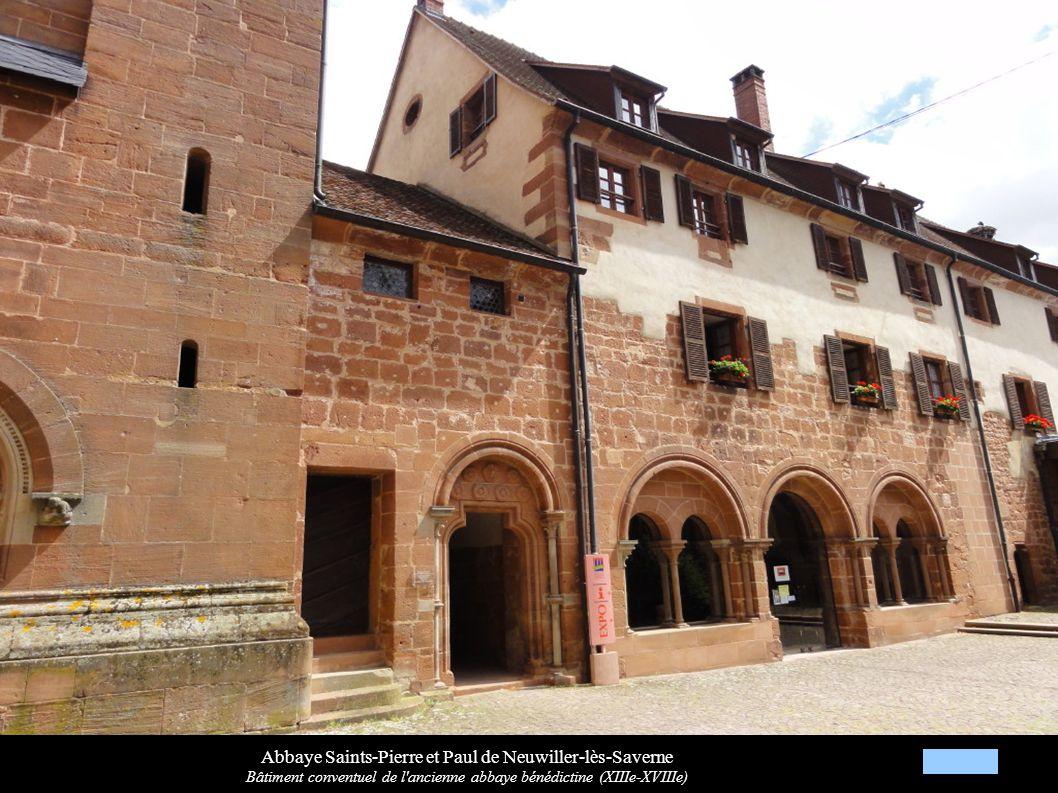 Abbaye Saints-Pierre et Paul de Neuwiller-lès-Saverne Bâtiment conventuel de l'ancienne abbaye bénédictine (XIIIe-XVIIIe)