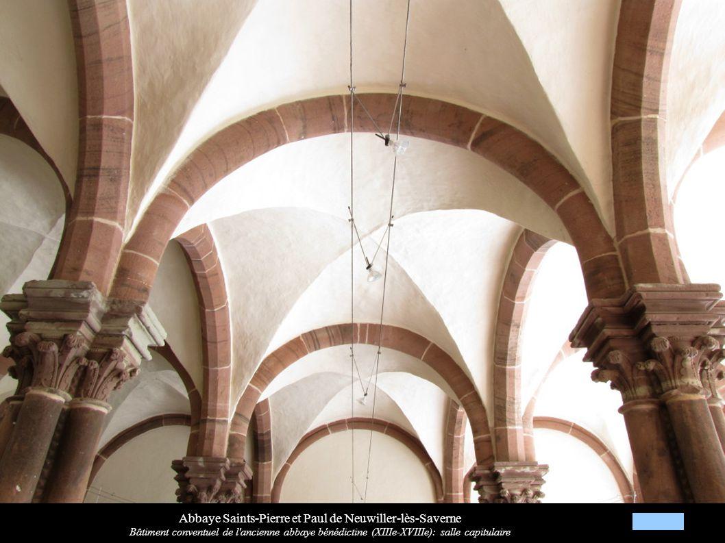 Abbaye Saints-Pierre et Paul de Neuwiller-lès-Saverne Bâtiment conventuel de l'ancienne abbaye bénédictine (XIIIe-XVIIIe): salle capitulaire