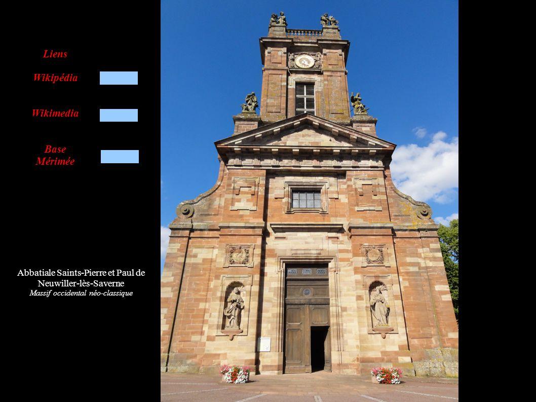 Abbatiale Saints-Pierre et Paul de Neuwiller-lès-Saverne Massif occidental néo-classique Liens Wikipédia Wikimedia Base Mérimée