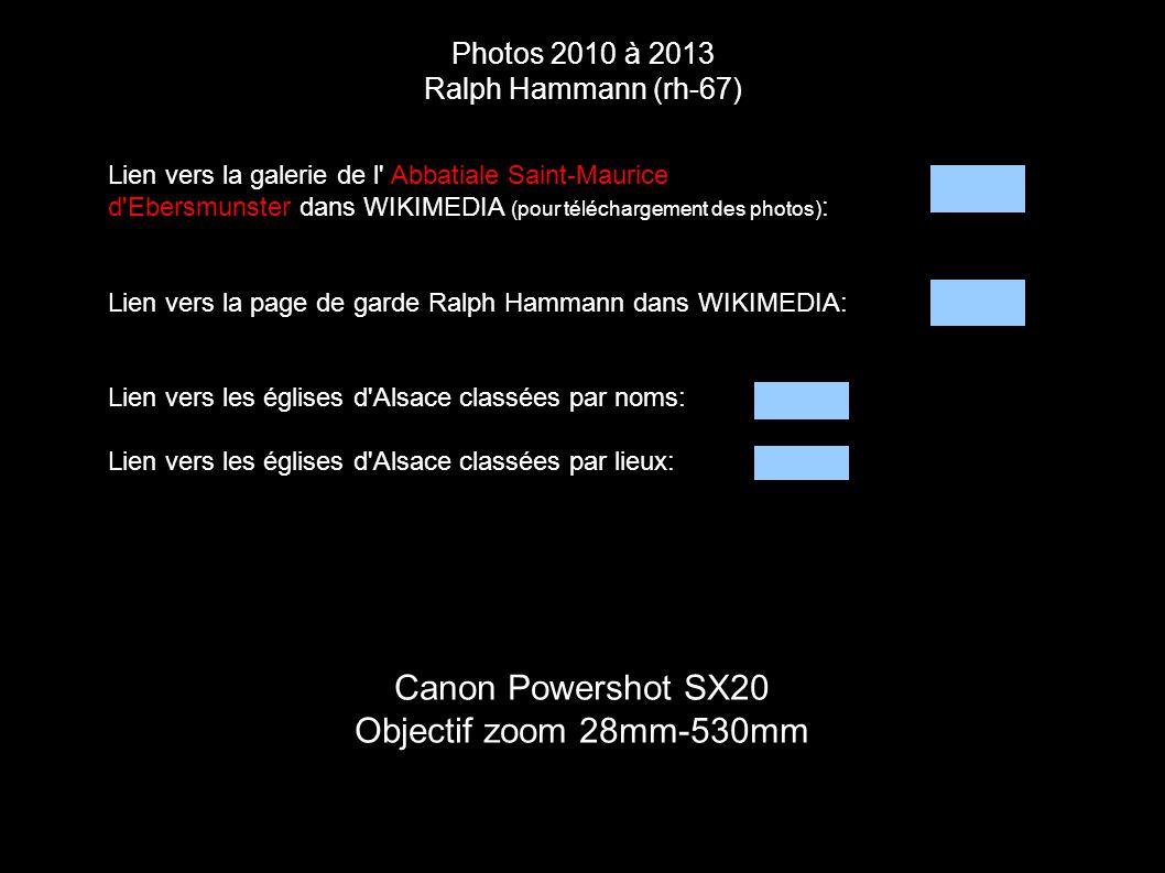Photos 2010 à 2013 Ralph Hammann (rh-67) Canon Powershot SX20 Objectif zoom 28mm-530mm Lien vers la galerie de l' Abbatiale Saint-Maurice d'Ebersmunst