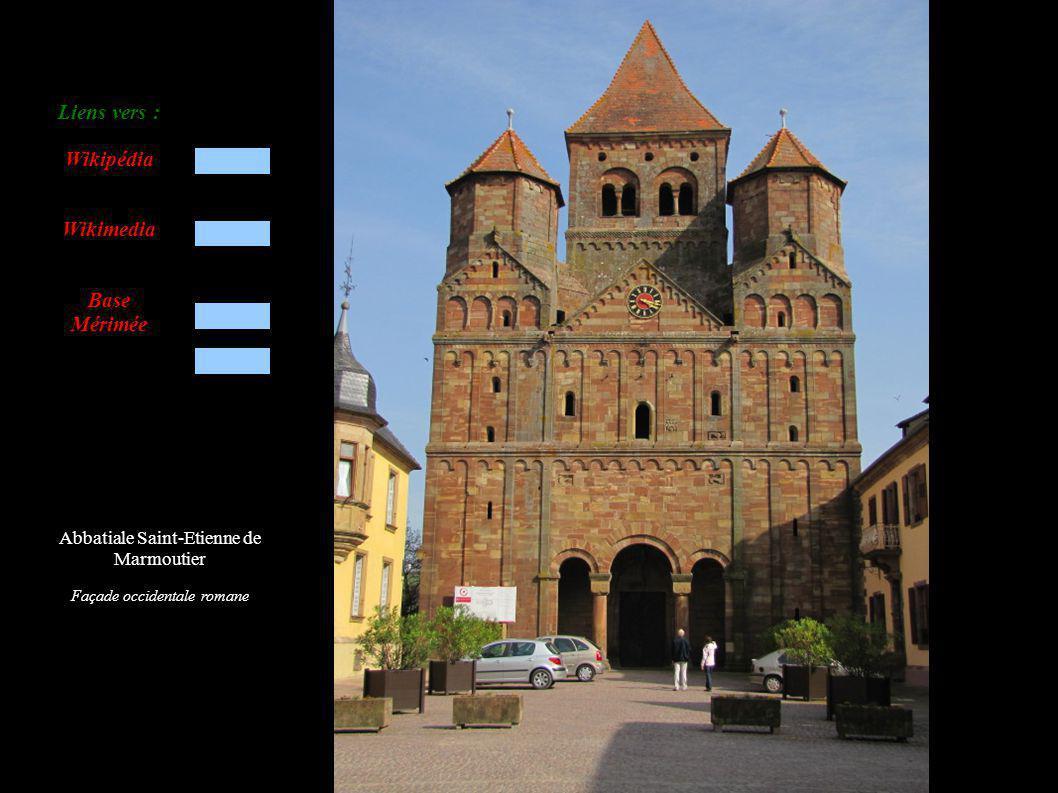 Abbatiale Saint-Etienne de Marmoutier Façade occidentale romane Liens vers : Wikipédia Wikimedia Base Mérimée
