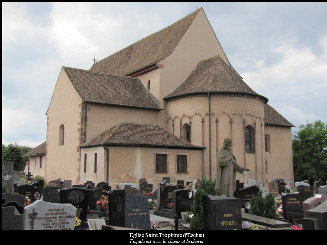 Eglise Saint Trophime d'Eschau Façade est avec le chœur et le chevet