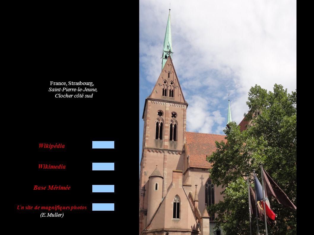 France, Strasbourg, Saint-Pierre-le-Jeune, Clocher côté sud Wikipédia Wikimedia Base Mérimée Un site de magnifiques photos (E.Muller)